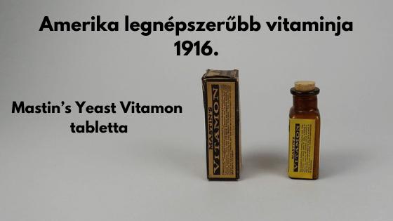 Gondoltad volna, hogy már több mint 100 éve szedünk vitaminokat?